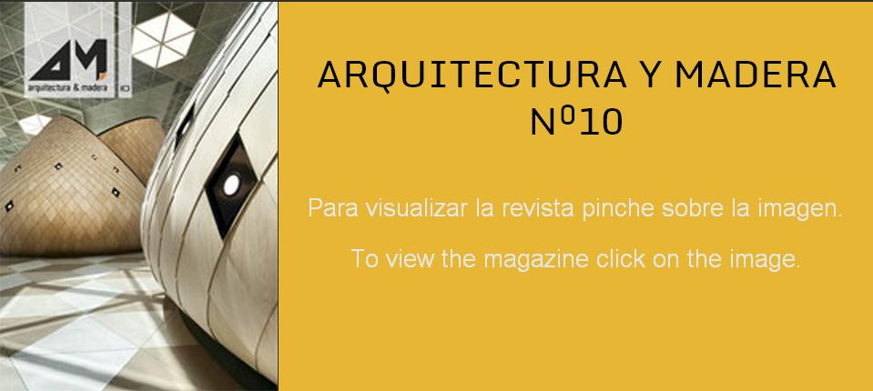 ARQUITECTURA Y MADERA Nº10